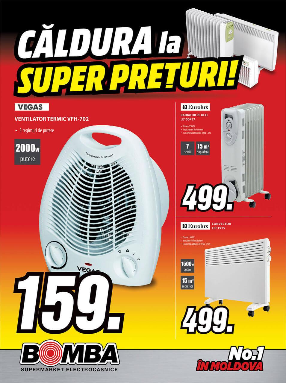 Bomba: Căldura la superprețuri!